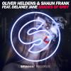 Oliver Heldens, Shaun Frank, Delaney Jane