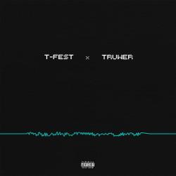 T-Fest x Truwer