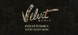 Музыкальная подборка: #VELVETFAMILY: TOP BY VELVET MUSIC