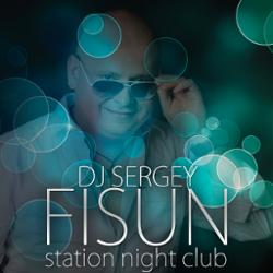 Обложка DJ SERGEY FISUN - Station Night Club 27