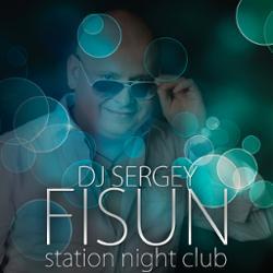 Обложка DJ SERGEY FISUN - Station Night Club 25