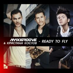 Обложка MaxiGroove feat. Кристиан Костов - Ready to Fly