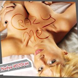 Обложка Nadya VOZDUH - Crazy Me (2012)
