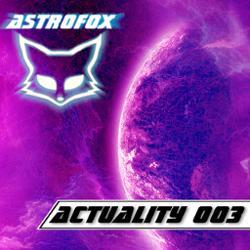 Обложка AstroFox - Actuality 003