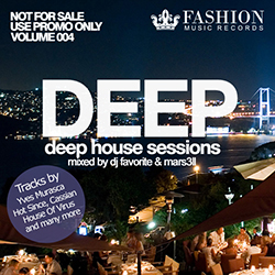 Обложка DJ Favorite & Mars3ll - Deep House Sessions 004