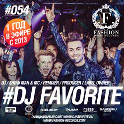 Обложка DJ Favorite - Fashion Music Radio Show 054 (Special Birthday Megamix)