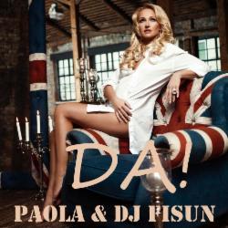 Обложка Паола - & DJ Fisun - Да!
