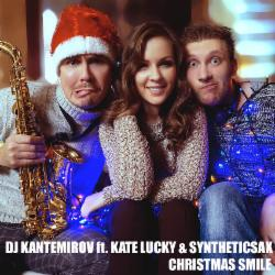 Обложка Dj Kantemirov Ft. Kate Lucky & Syntheticsax - Рождественская улыбка