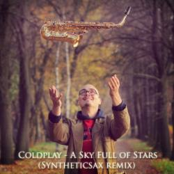 Обложка Coldplay - A Sky Full Of Star (Syntheticsax Remix)