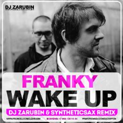 Обложка Franky - Wake Up (Dj Zarubin & Syntheticsax Radio Remix)