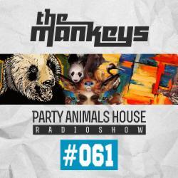 Обложка The Mankeys - Party Animals House Radioshow 061 (2015)