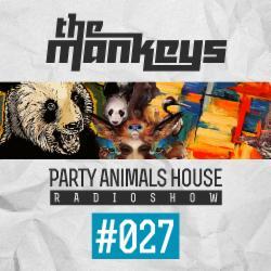 Обложка The Mankeys - Party Animals House Radioshow 027 (2014)