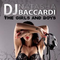 Обложка DJ Natasha Baccardi - The Girls And Boys CD1 (2014)