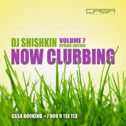 Обложка DJ Shishkin - Now Clubbing (Volume 7)