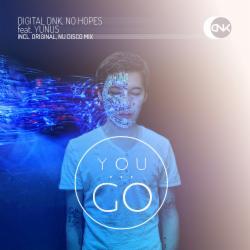 Обложка digital DNK, No Hopes feat. Yunus - You Go (Original Radio Mix)
