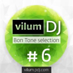 Обложка DJ Vilum - Bon Tone selection #006 (2014)